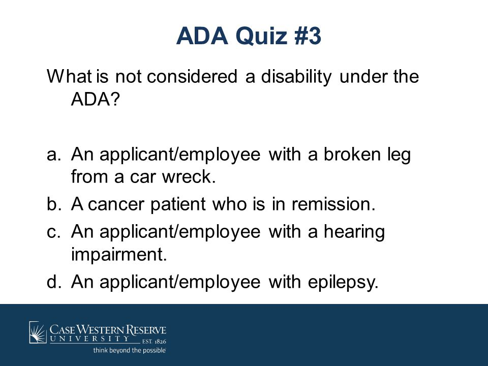 ADA Quiz #3 What is not considered a disability under the ADA
