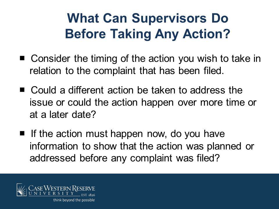 What Can Supervisors Do Before Taking Any Action