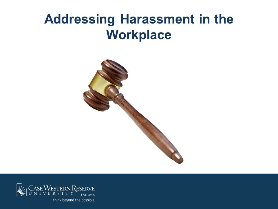 Addressing Harassment in the Workplace