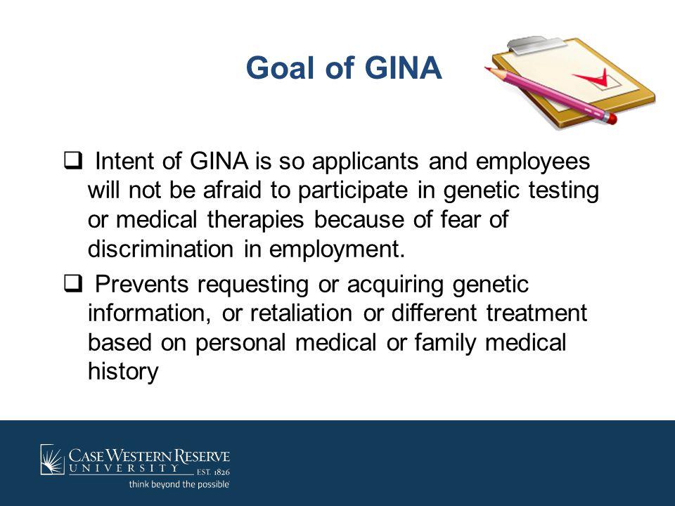 Goal of GINA