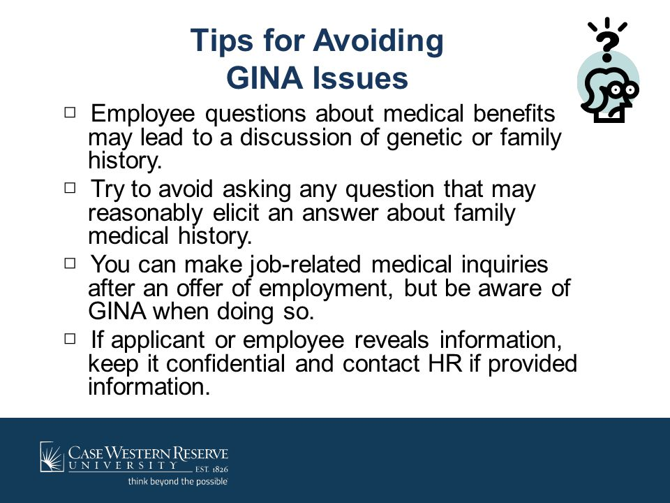 Tips for Avoiding GINA Issues