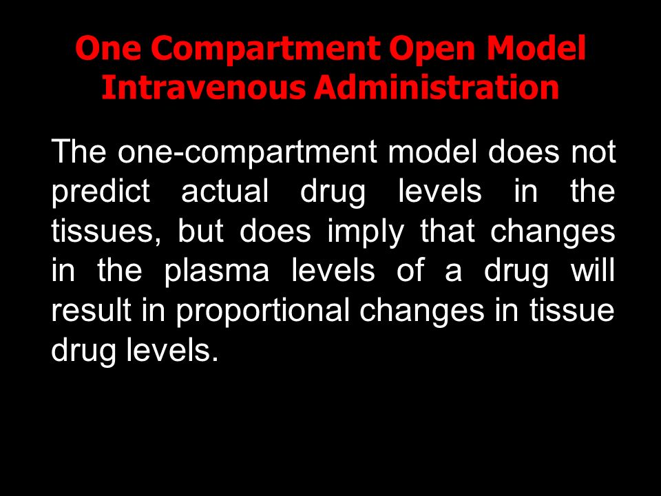 One Compartment Open Model Intravenous Administration