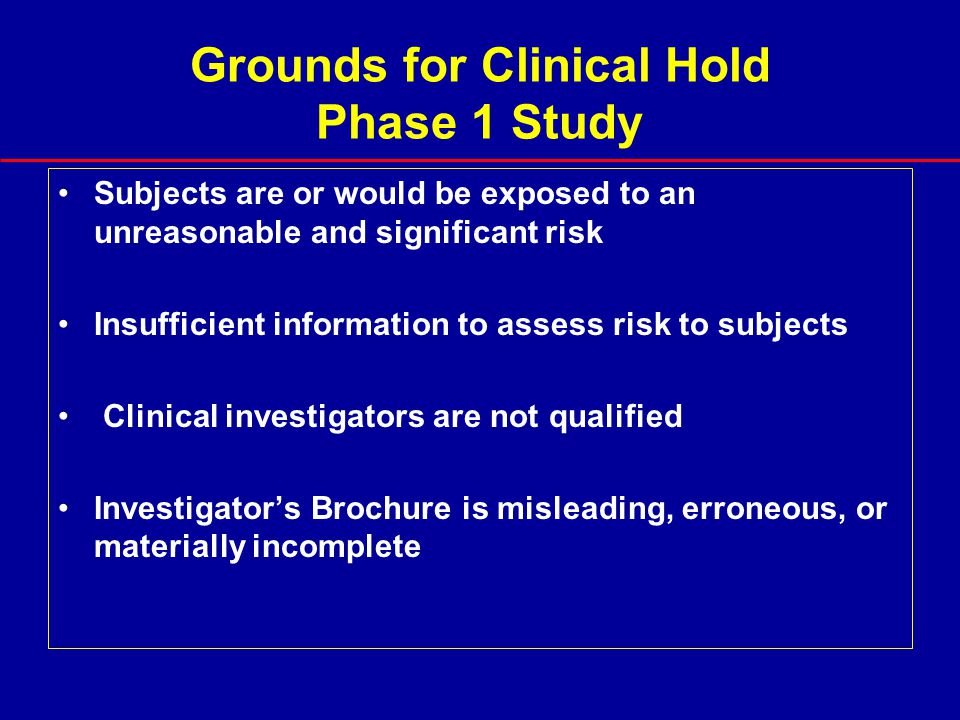 Grounds for Clinical Hold Phase 1 Study