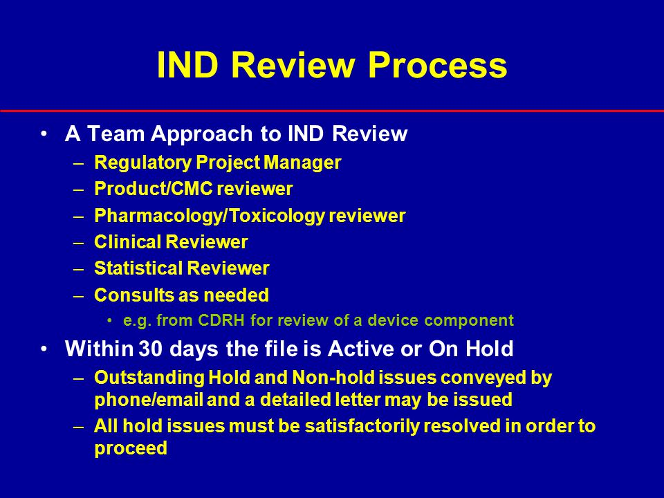 IND Review Process A Team Approach to IND Review