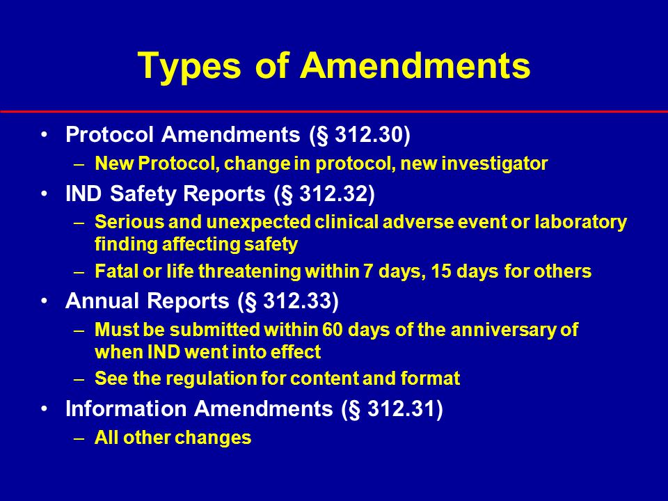 Types of Amendments Protocol Amendments (§ 312.30)