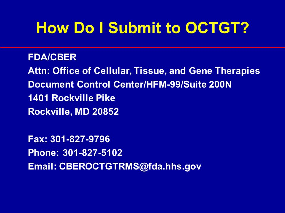How Do I Submit to OCTGT FDA/CBER