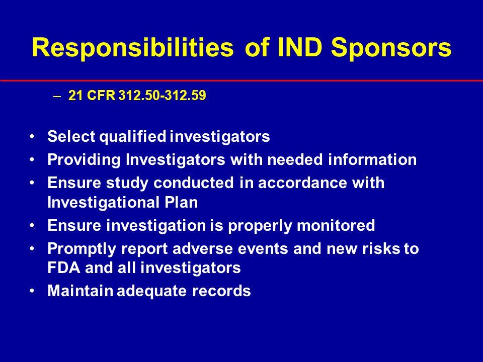 Responsibilities of IND Sponsors
