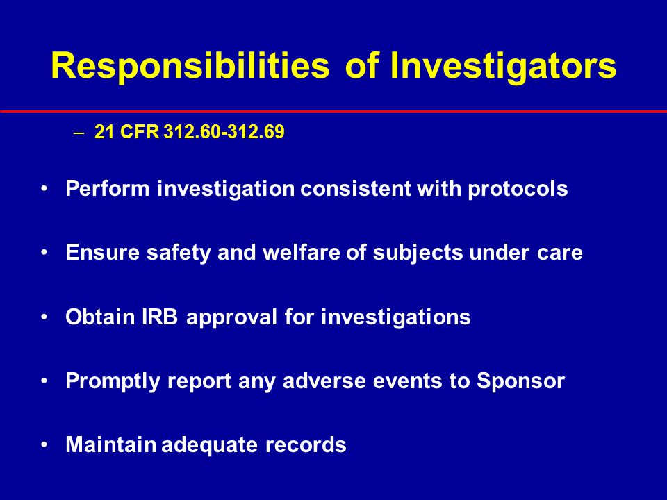 Responsibilities of Investigators