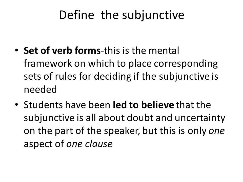 Define the subjunctive