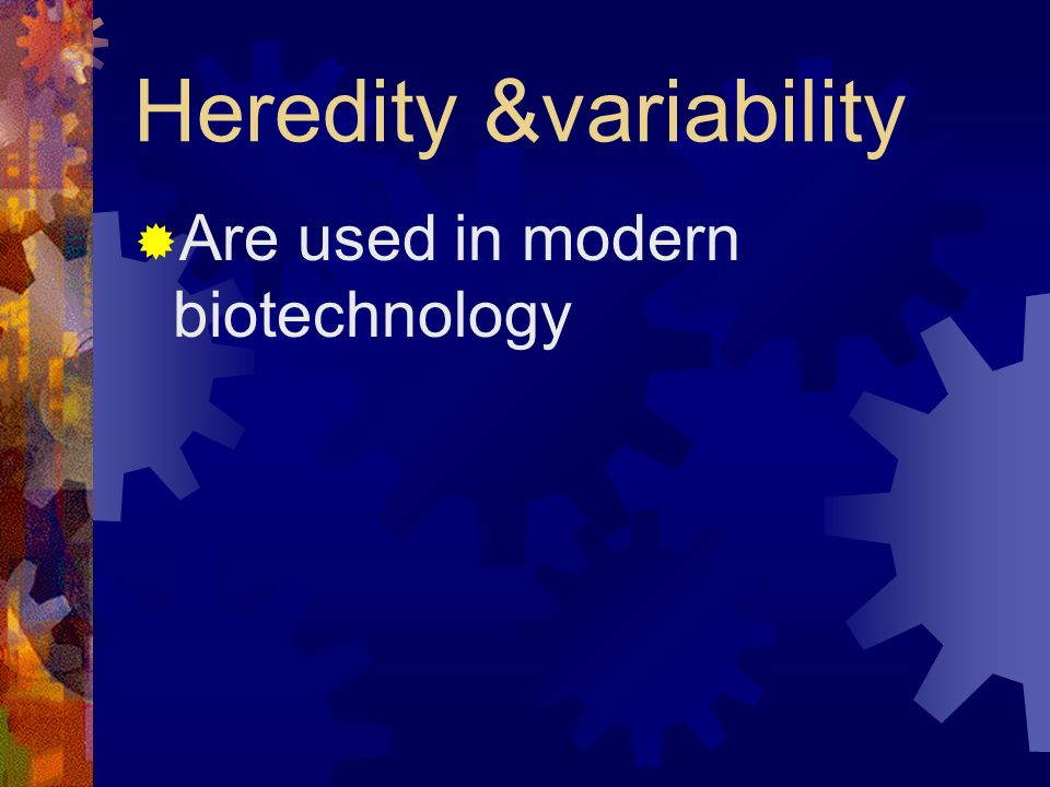 Heredity &variability