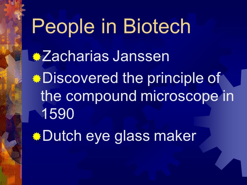 People in Biotech Zacharias Janssen
