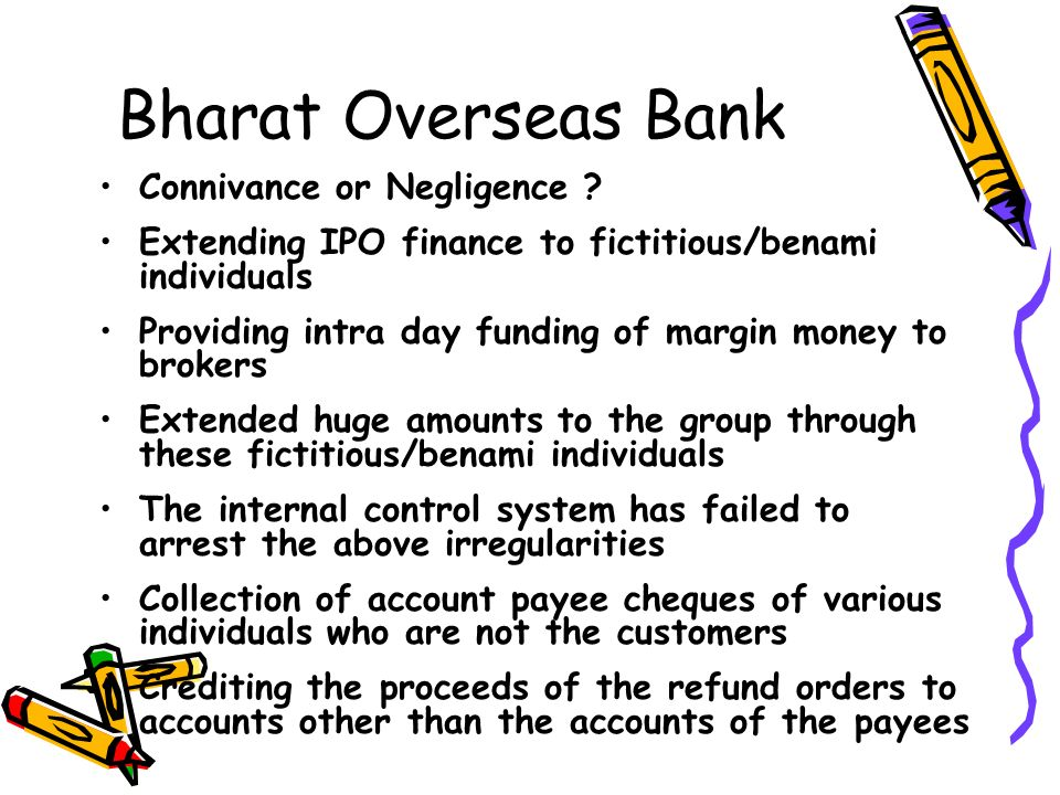 Bharat Overseas Bank Connivance or Negligence