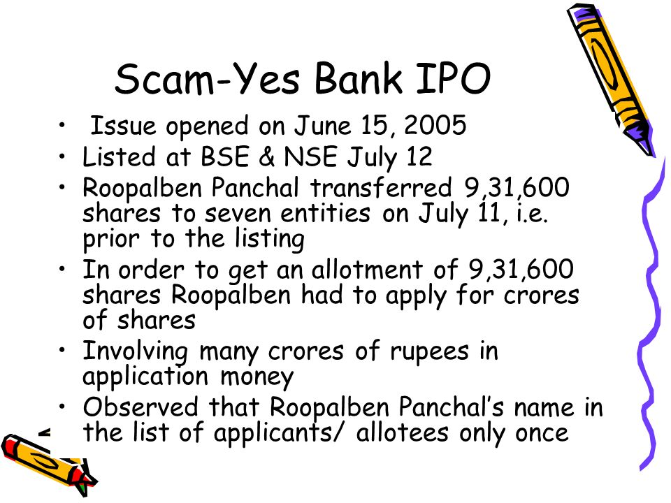 Scam-Yes Bank IPO Issue opened on June 15, 2005