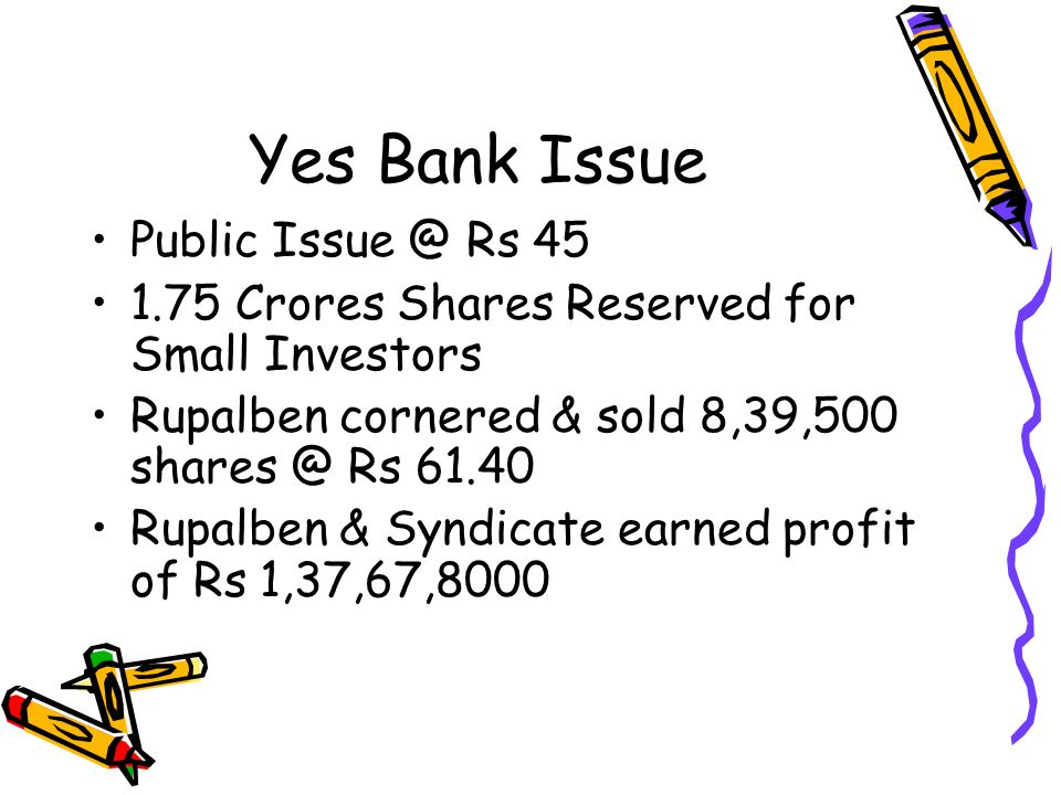 Yes Bank Issue Public Issue @ Rs 45