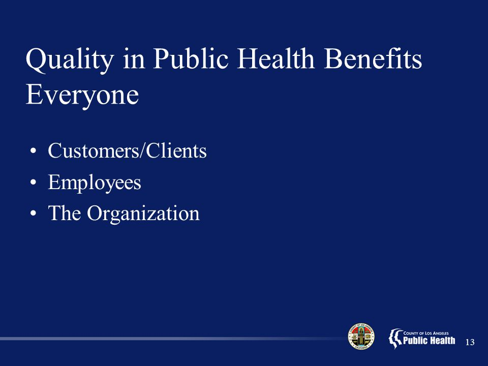 Quality in Public Health Benefits Everyone