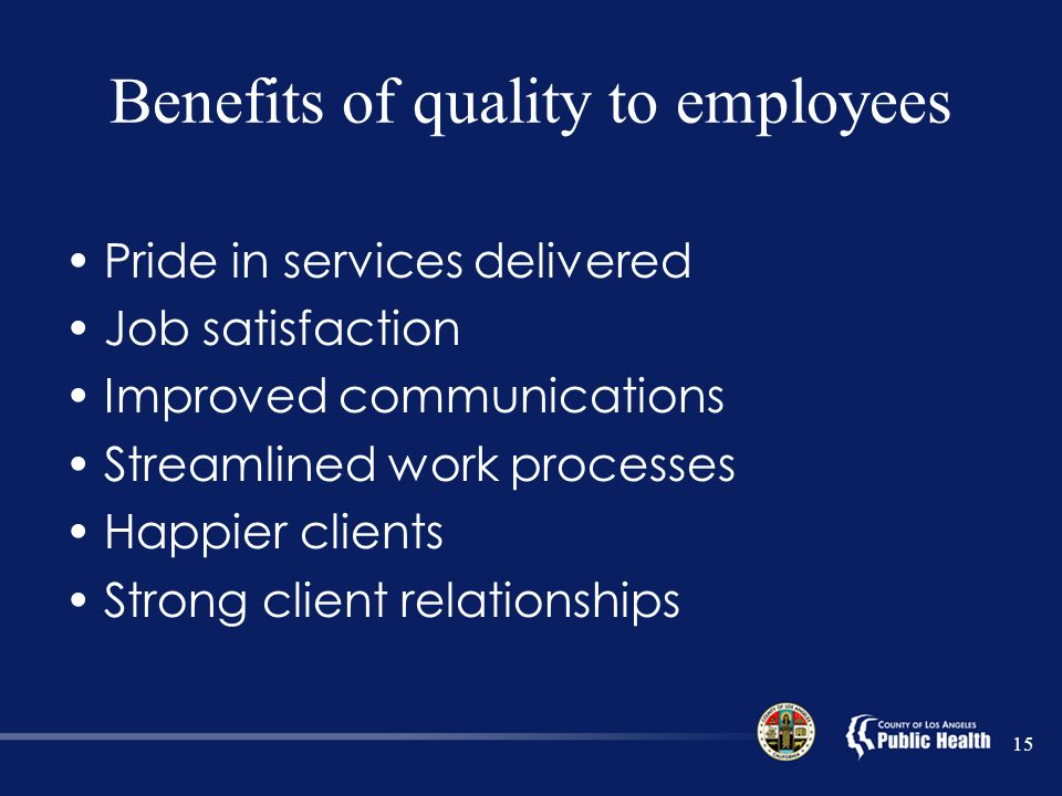 Benefits of quality to employees
