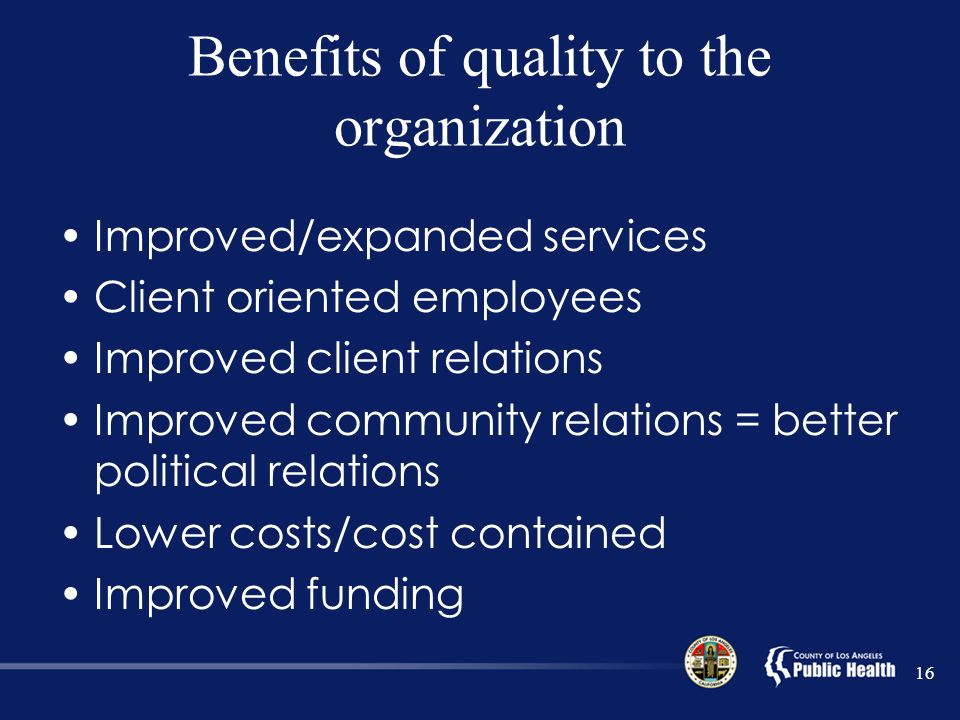 Benefits of quality to the organization