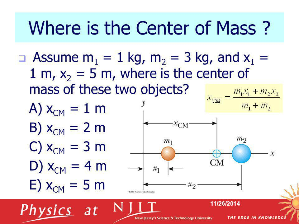 Where is the Center of Mass