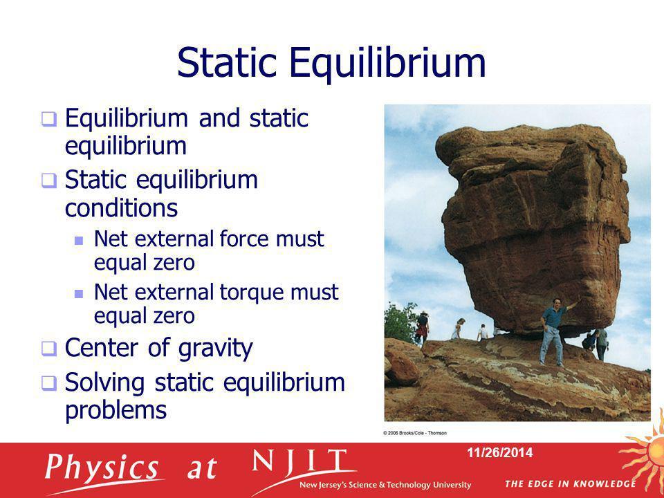 Static Equilibrium Equilibrium and static equilibrium