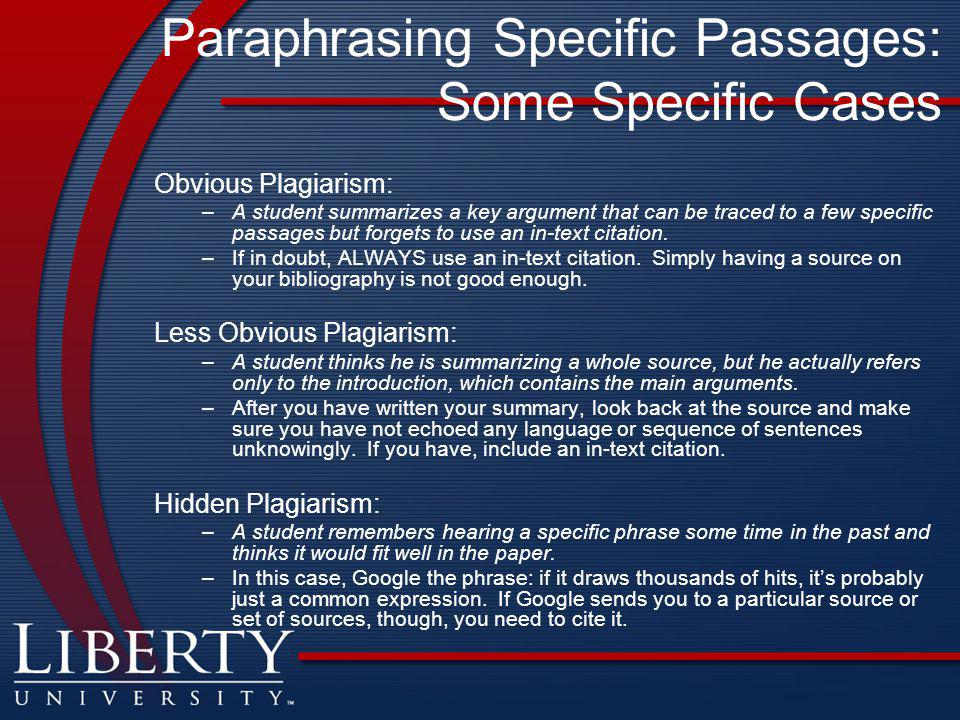 Paraphrasing Specific Passages: Some Specific Cases