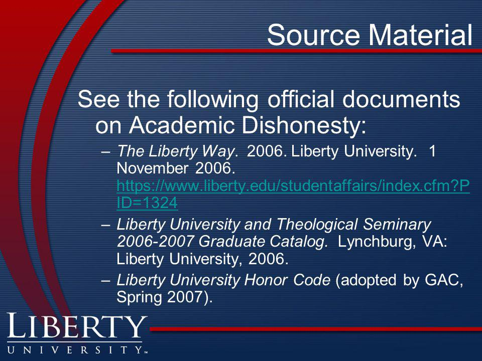 Source Material See the following official documents on Academic Dishonesty: