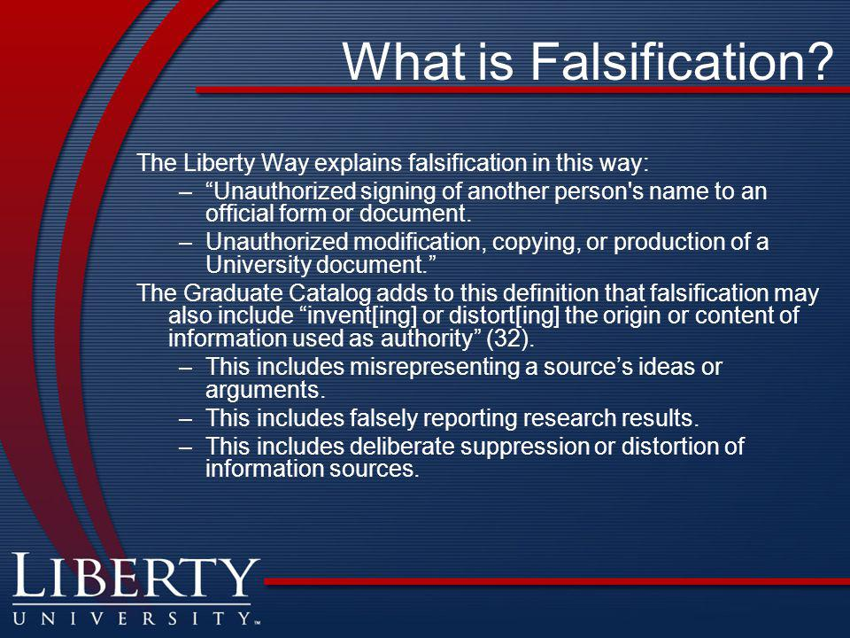 What is Falsification The Liberty Way explains falsification in this way: