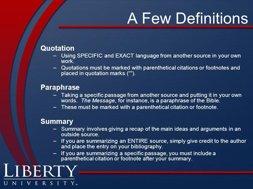 A Few Definitions Quotation Paraphrase Summary