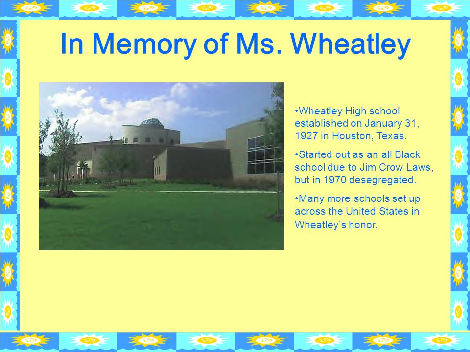 In Memory of Ms. Wheatley