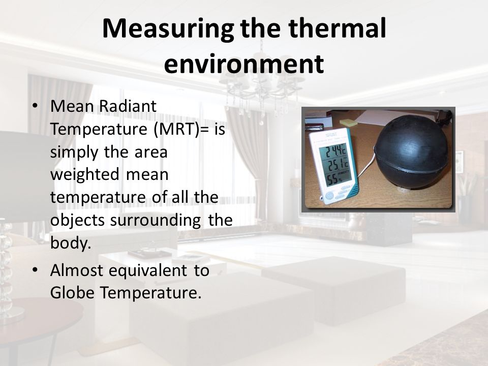 Measuring the thermal environment