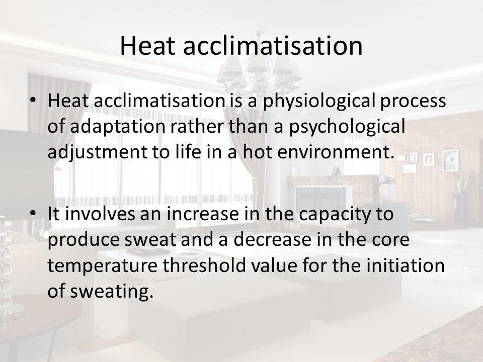 Heat acclimatisation