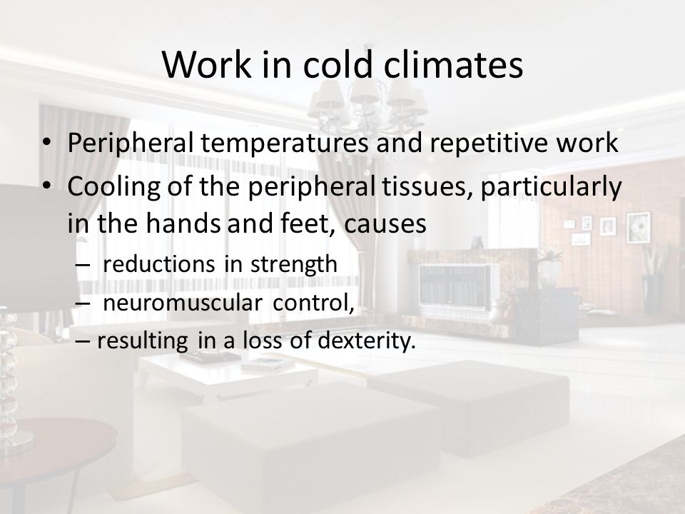 Work in cold climates Peripheral temperatures and repetitive work
