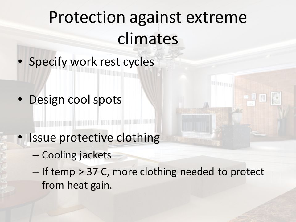 Protection against extreme climates