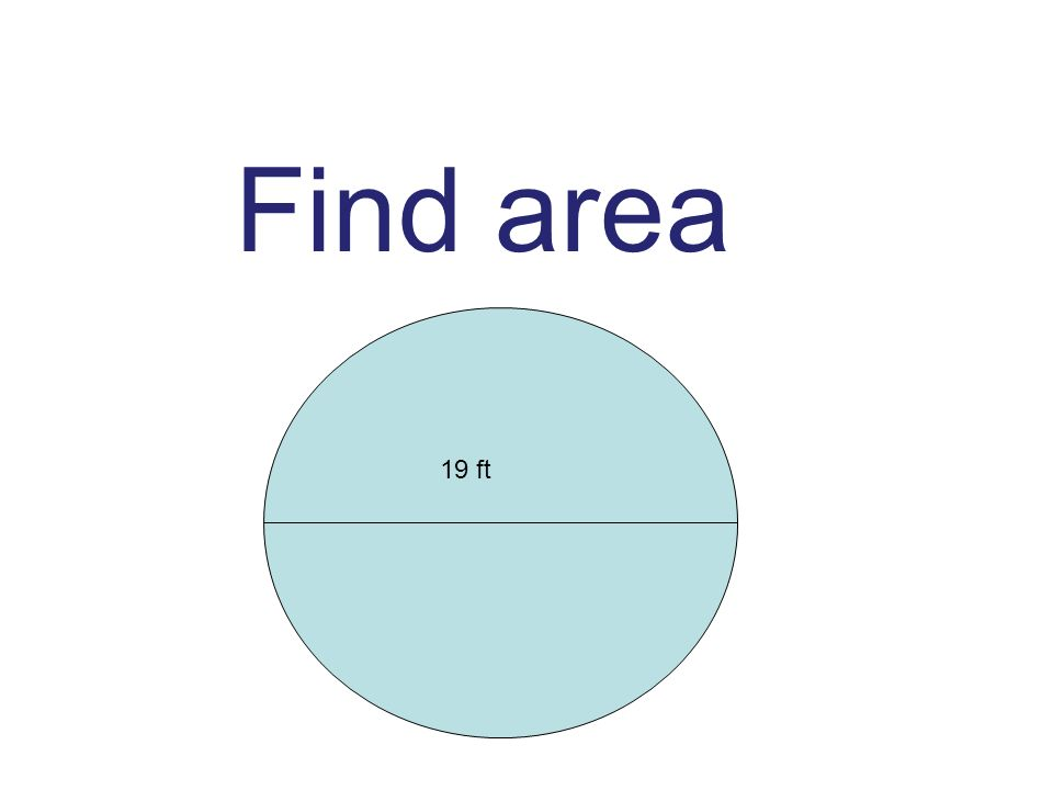Find area 19 ft