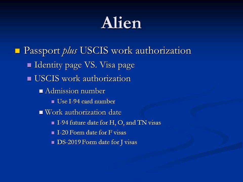 Alien Passport plus USCIS work authorization