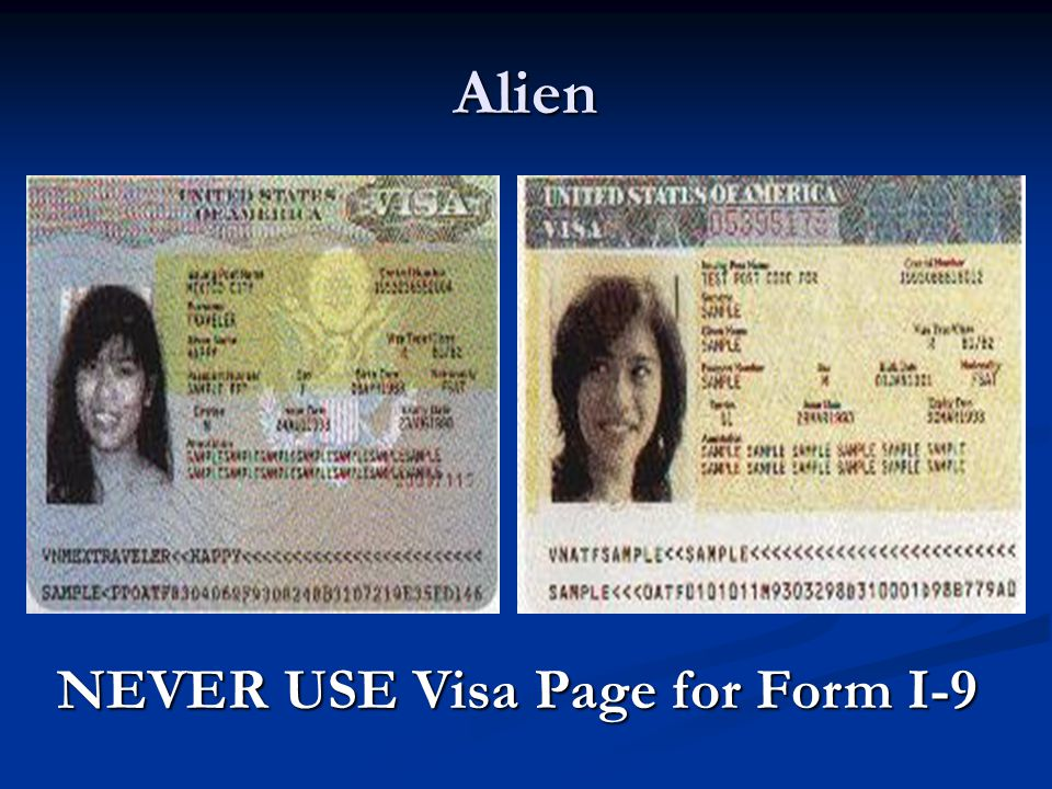 NEVER USE Visa Page for Form I-9