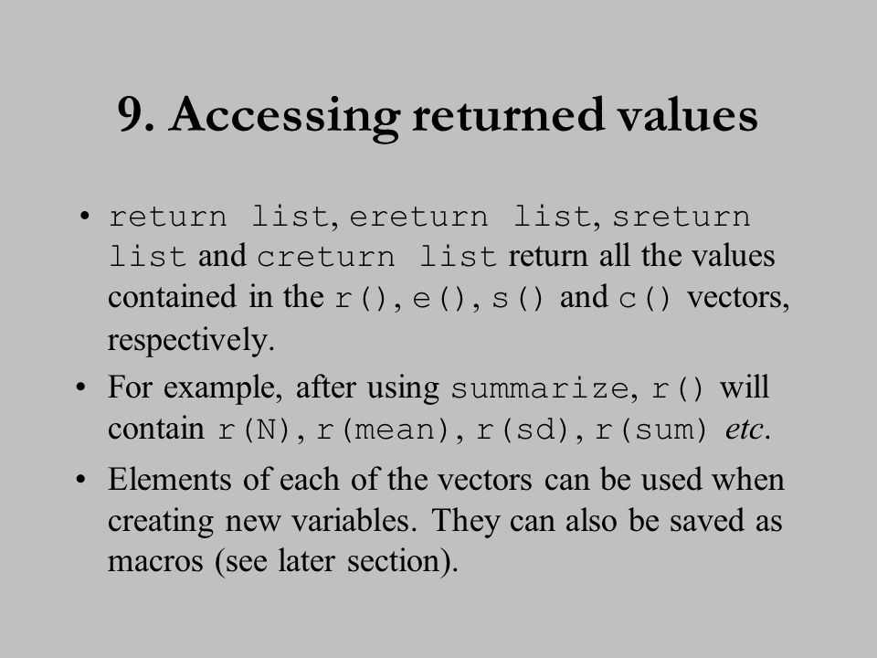 10. Accessing returned values (cont.)