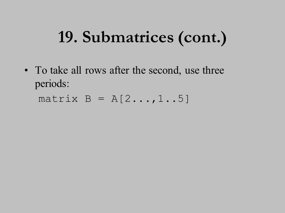 20. Cross-product matrices