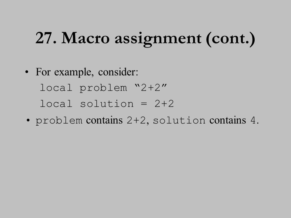 28. Referring to macros To substitute the contents of a global macro, type the macro name preceded by $.