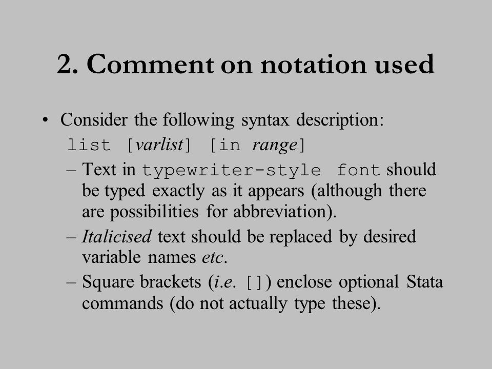 3. Comment on notation used (cont.)