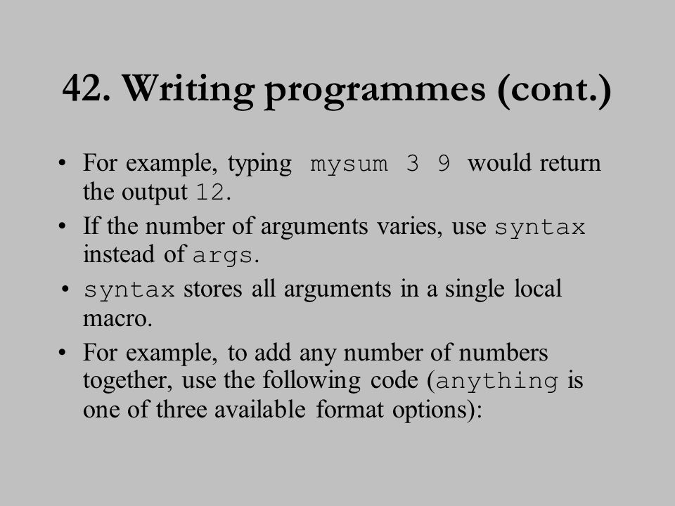 43. Writing programmes (cont.)
