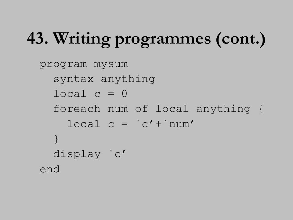 44. Writing programmes (cont.)