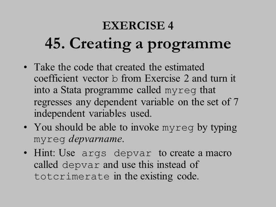 EXERCISE 4 (cont.) 46. Creating a programme