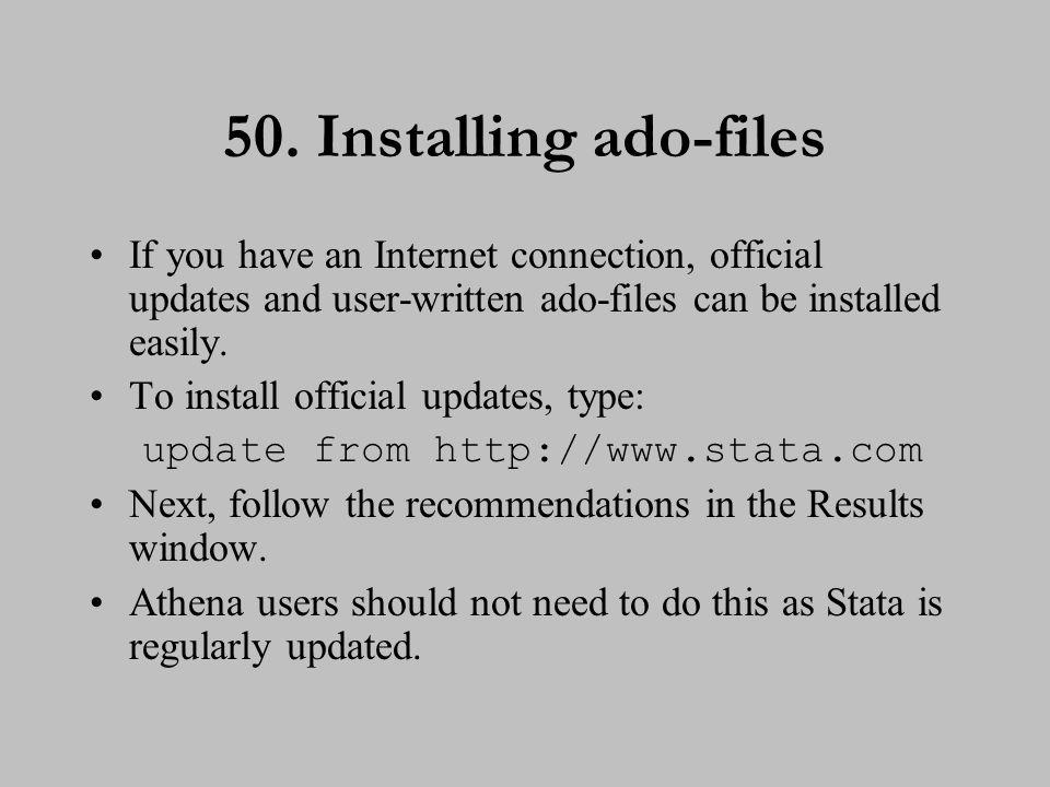 51. Installing ado-files (cont.)