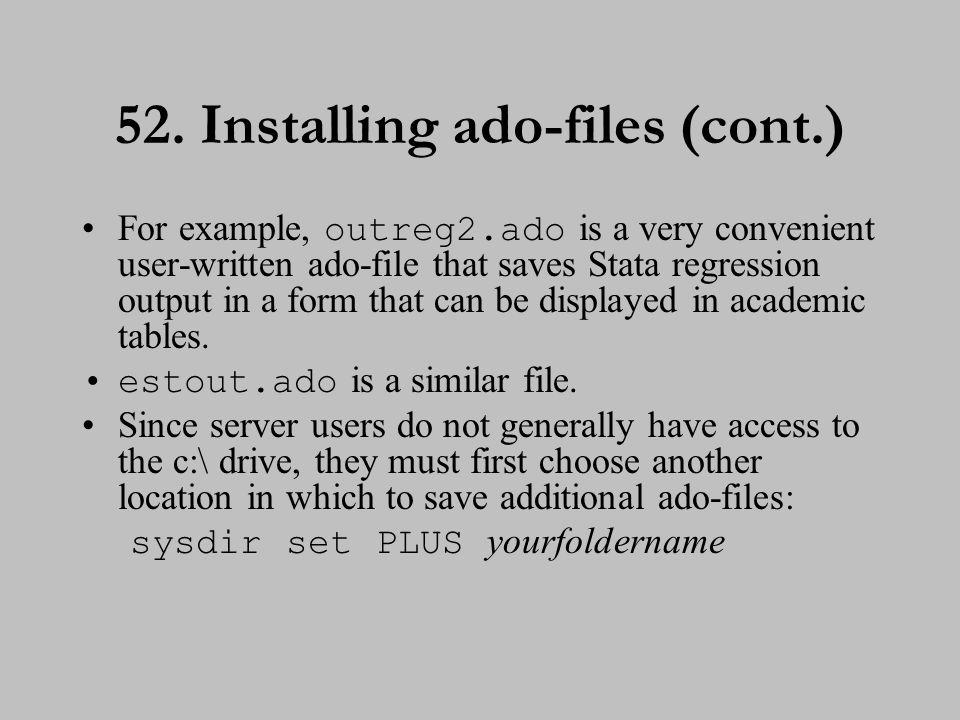 53. Installing ado-files (cont.)