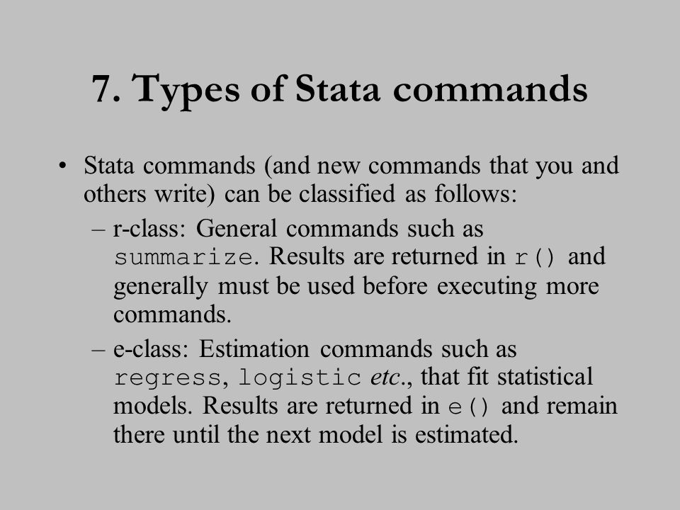 8. Types of Stata commands (cont.)