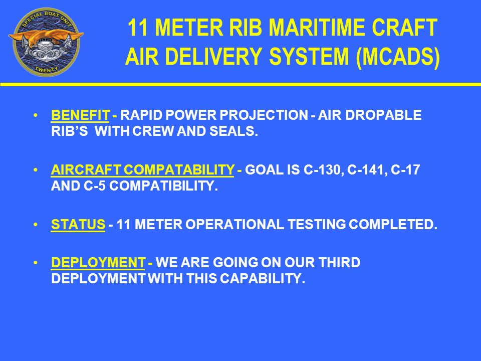 11 METER RIB MARITIME CRAFT AIR DELIVERY SYSTEM (MCADS)