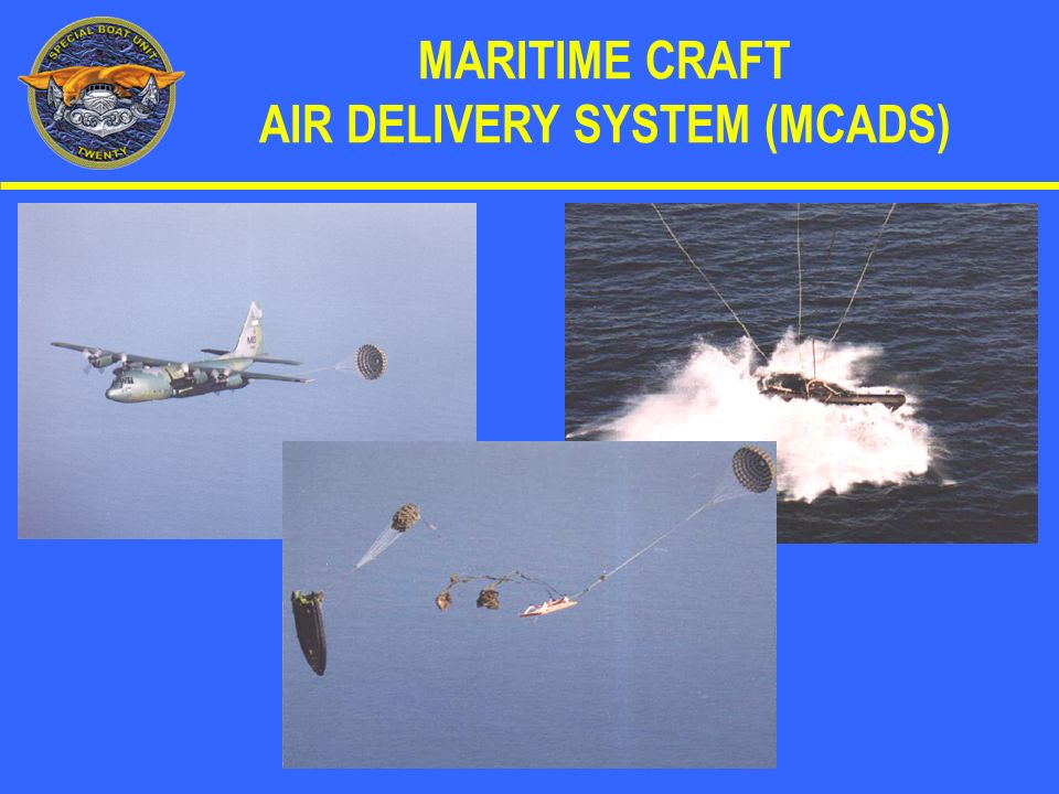 MARITIME CRAFT AIR DELIVERY SYSTEM (MCADS)