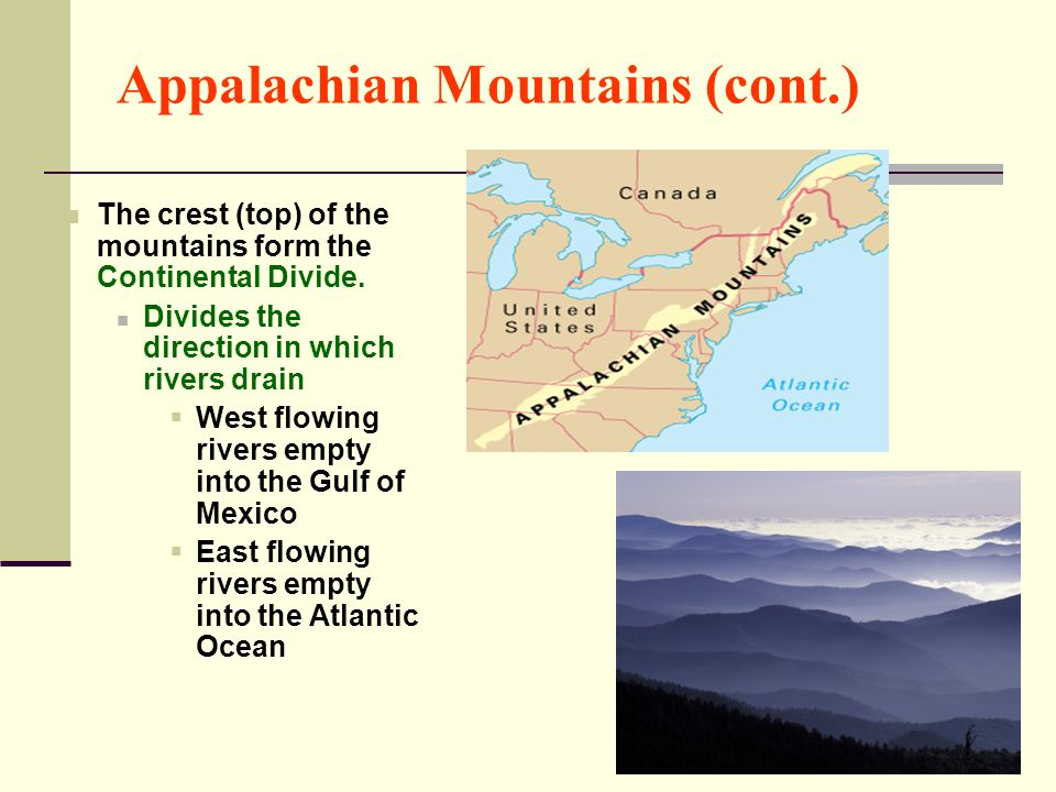 Appalachian Mountains (cont.)