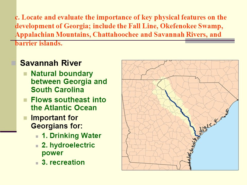 Savannah River Natural boundary between Georgia and South Carolina