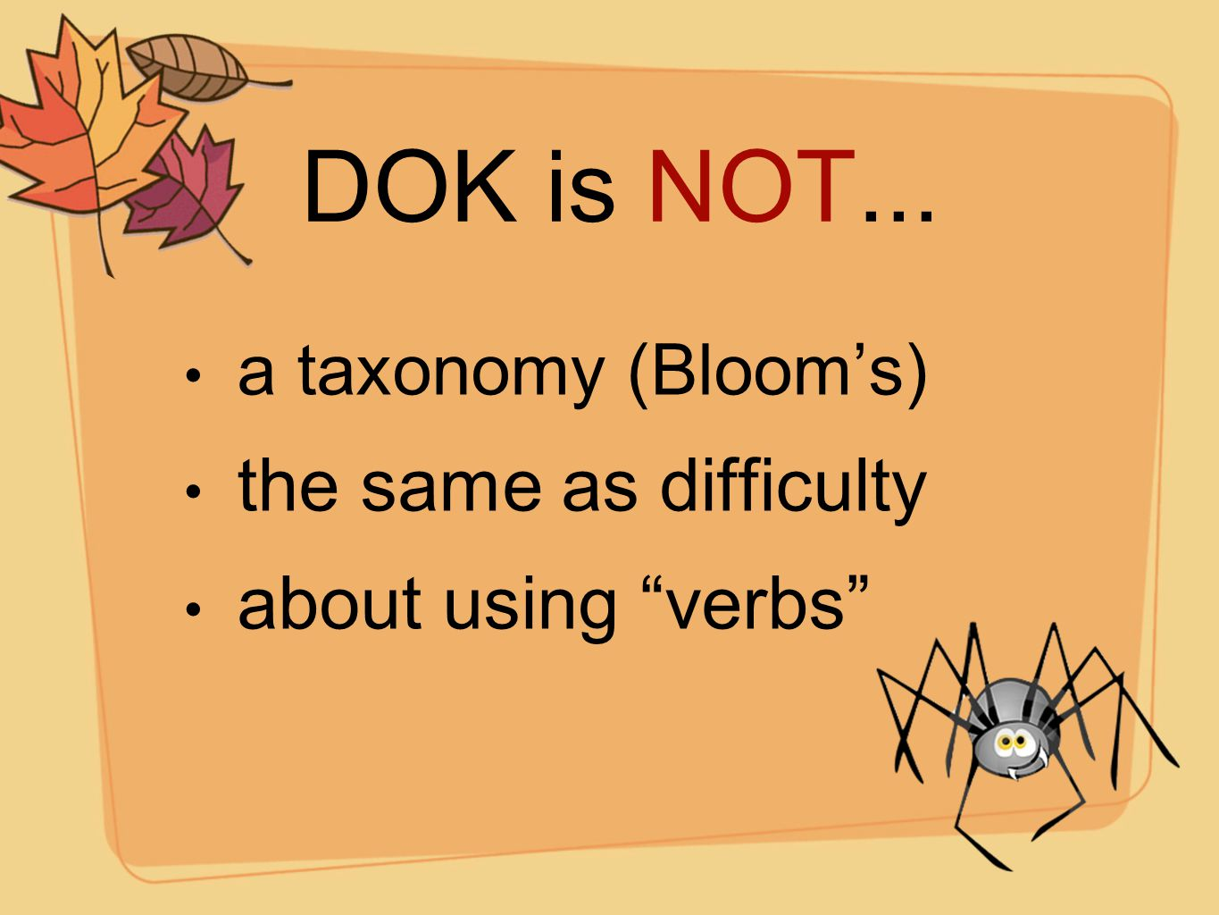DOK is NOT... the same as difficulty about using verbs